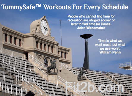 Fit2B for every schedule. Fast, efficient, TummySafe workouts for everyone. Fit2B.com