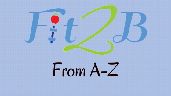 Fit2B From A-Z | fit2b.com
