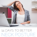 14 Days to Better Neck Posture - Fit2B Studio