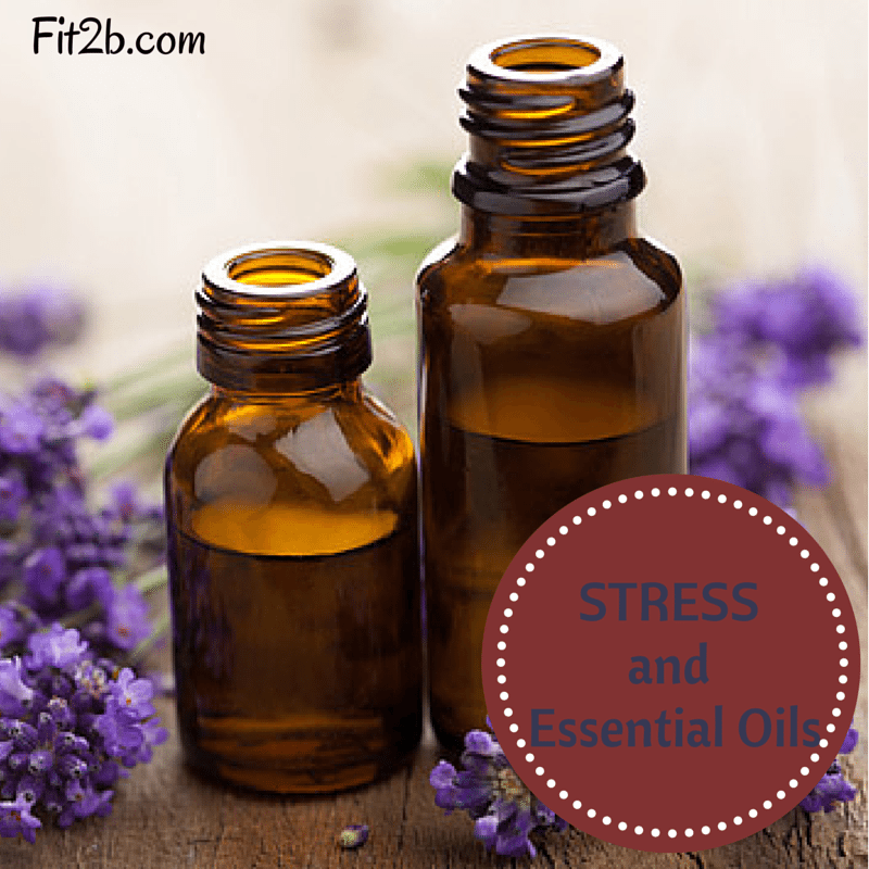 Can essential oils help with daily STRESS? - Fit2b.com