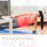 Foundational Five Plus – Fit2B Studio