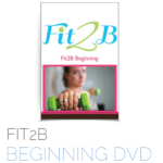 Fit2B Beginning DVD - Fit2B