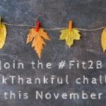 #walkthankful - Join Our November 30-Day Walking Challenge - Fit2B.com