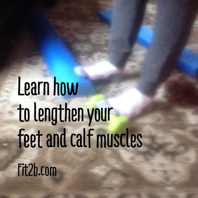 Learn how to lengthen my calf muscles and prevent foot pain