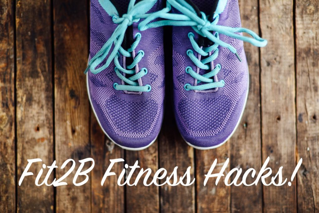 Free Resources from Fit2B Studio - Fit2B.com - Fit2B Fitness Hacks