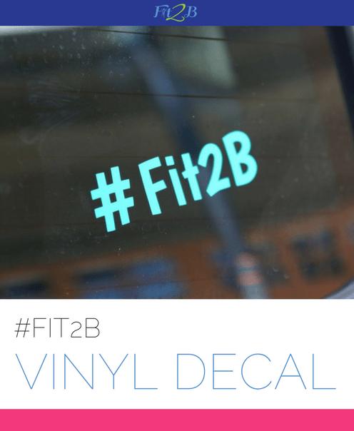 Fit2B Vinyal Decal - Fit2B Studio