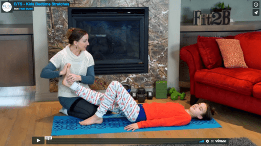 Kids Bedtime Stretches: Beth and her daughter demonstrated safe partner stretches to lengthen growing muscles and assist sleep - Fit2B Girls ecourse - Fit2B.com