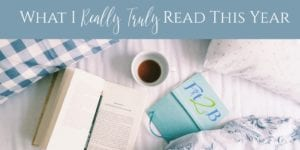 What I Really Truly Read This Year - Fit2B.com
