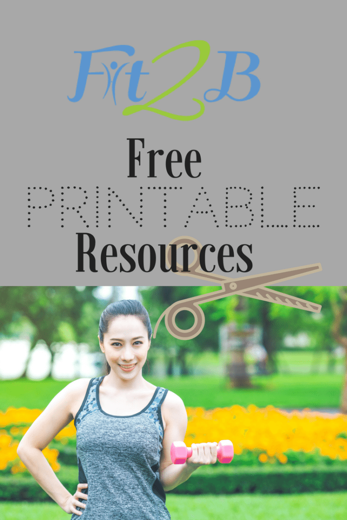 Free printable resources from Fit2B.com