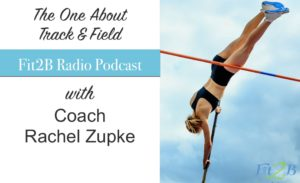 EP 19 - The One With Track & Field Coach Rachel Zupke