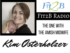 EP 24 - The One With The Amish Midwife, Kim Osterholzer