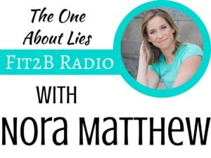 EP 31 - The One About Lies With Nora Matthew