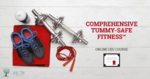 Announcing NEW TummySafe Fitness Professional CEU Course! - Fit2B.com