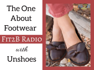 EP 44 - The One About Footwear With Unshoes