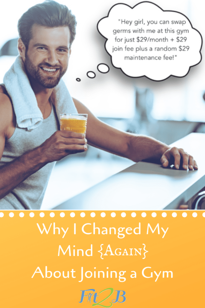 Why I Changed My Mind {Again} About Joining a Gym - Fit2B.com - Wanting to get in your arm workout and leg workout without worrying about soaring gym fees and germs? Why not choose home workouts that are diastasis friendly for your fitness routine? Click through for some fitness humor! - #fitnessjourney #humor #bodypositive #strongnotskinny #homefitness #homeworkouts_4u #healthylifestyle #coreworkouts #abworkout #fitmom #healthylife #healthylifestyle #armworkout #legworkout #diastasis #diastasisrecti #diastasisrecovery #fit2b #gym #gymrat