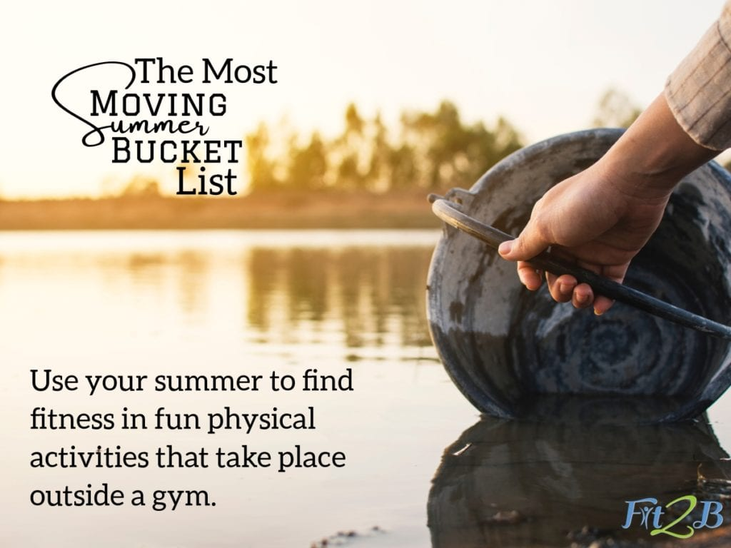 The Most Moving Summer Bucket List - Fit2B.com - Have you lost your summer workout motivation? Reconsider how you look at cheap summer activities. Those summer goals fitness might be something you can fit in your schedule while having fun with your family! #fit2b #diastasis #diastasisrecti #fitnessmotivation #homefitness #momswholift #fitnessjourney #thefitlife #postpartum #fitmomlife #bodypositive #realmotherhood #nature #realmotherhood #summertime #summervibes #campout #gardening #motherhood #ohheymamas