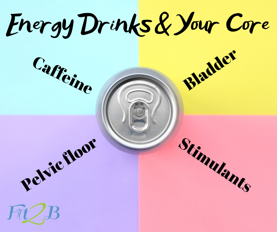 Energy Drinks & Your Core - Fit2B.com - Exhausted & looking for energy boosters? Be aware that energy drinks can do damage to your core, especially if it is weakened by diastasis recti, abdominal surgery, hernia, or pelvic floor prolapse. Click through to this week's video & blog to learn more. #energy #energym #exhausted #exhaustedmommy #energydrink #energydrinks #core #corerehab #homeworkout #healthylifestyle #healthylife #diastasis #diastasisrecti #fit2b #physicaltherapy #coffee #coffeelover #caffiene #caffieneaddict #mummytummy