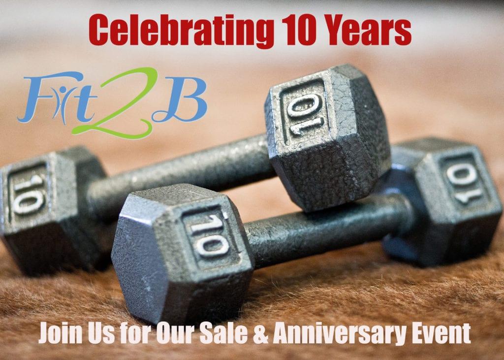 Fit2B 10th Anniversary Sale