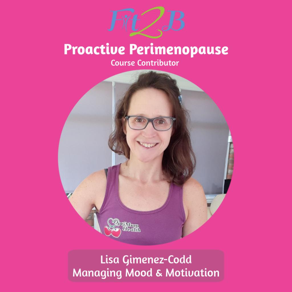 Proactive Perimenopause Contributor - Lisa Gimenez-Codd, Founder of My Optimum Health