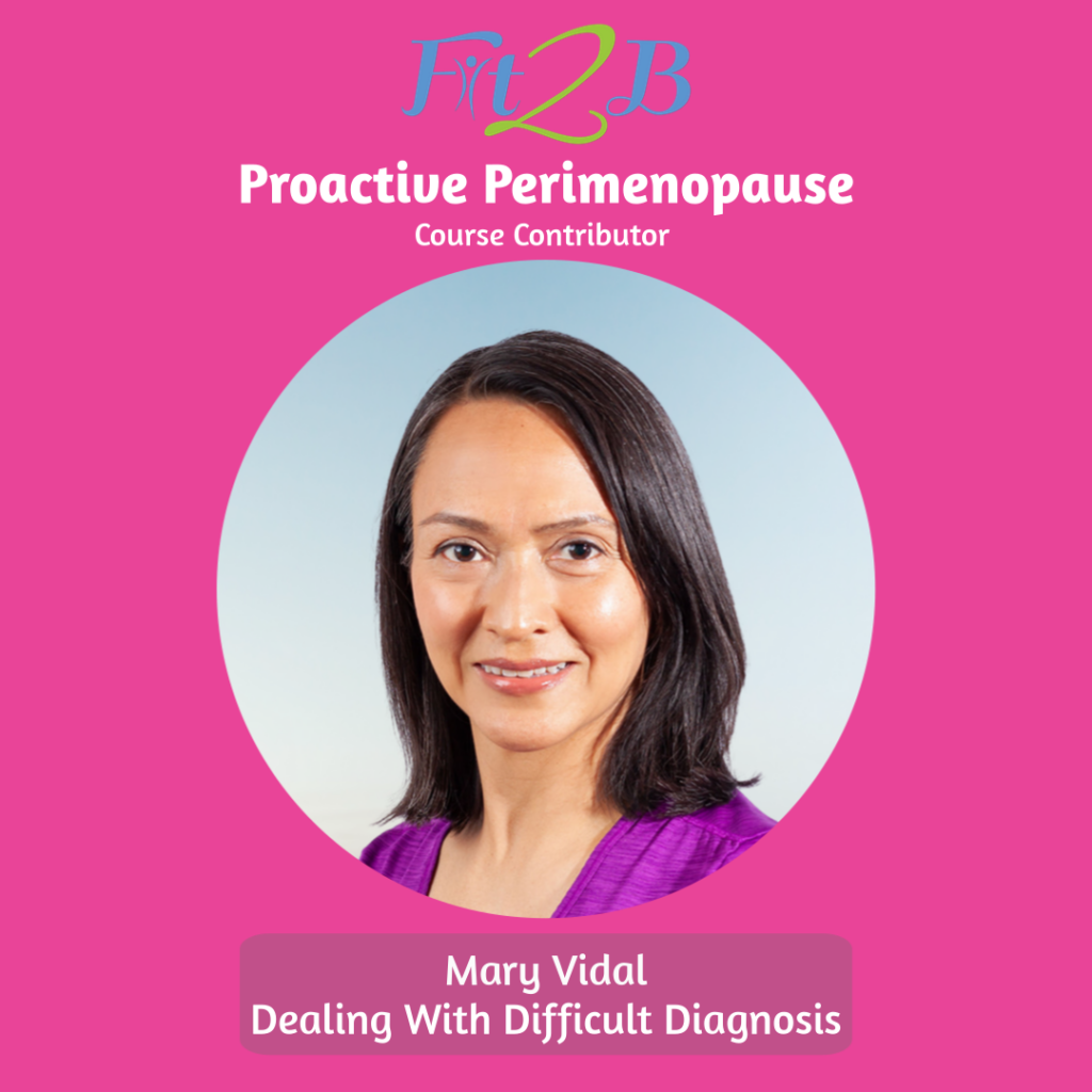 Proactive Perimenopause Contributor - Mary Vidal, Founder of My Whole Core
